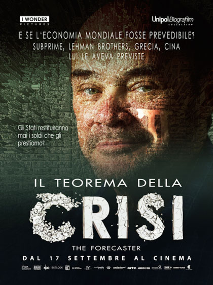 IL TEOREMA DELLA CRISI - THE FORECASTER - DOCUMENTARIO SOTTOTITLI INGLESE<br />