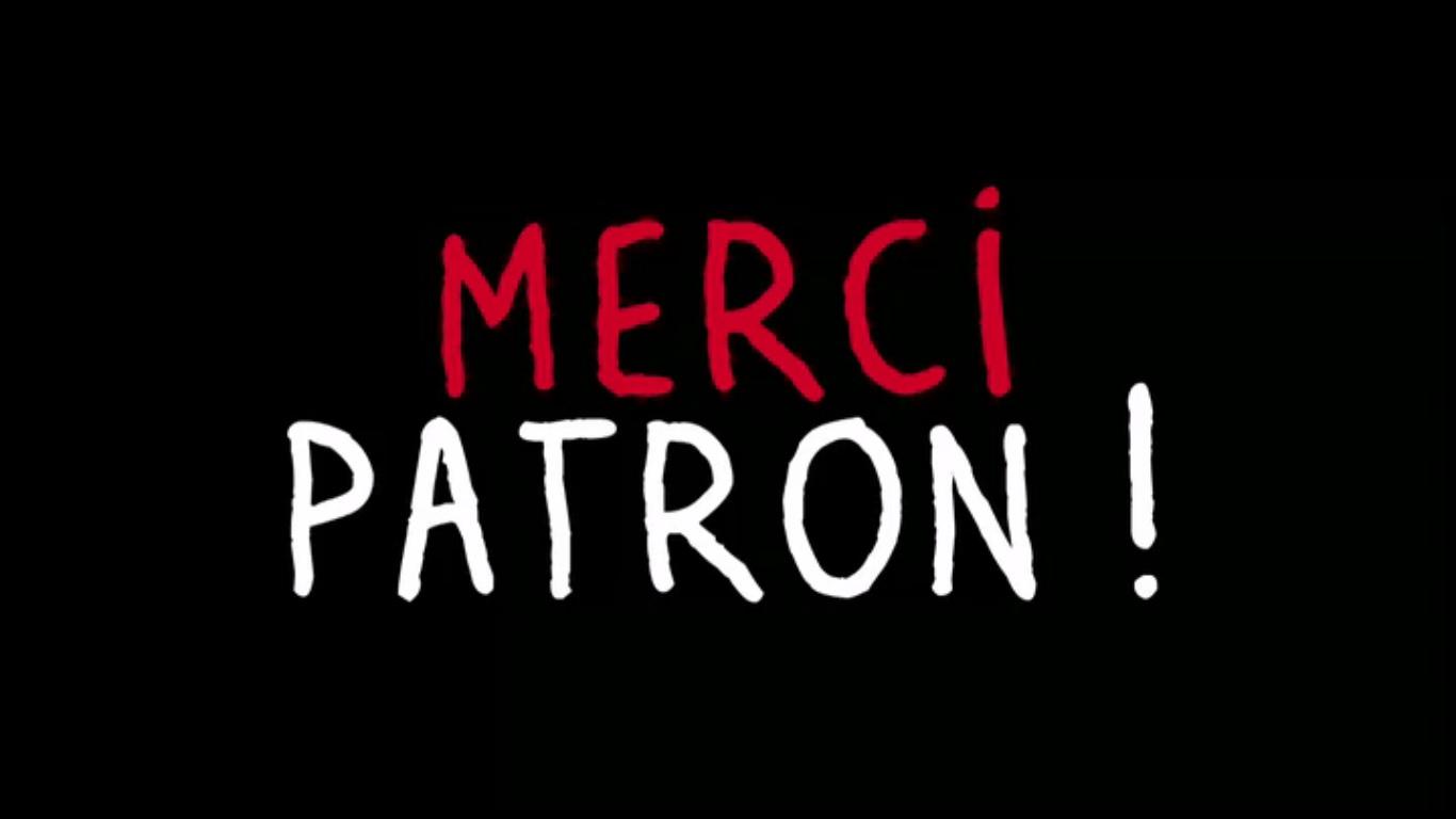 THANK YOU, BOSS! - MERCI PATRON! DOCUMENTARY - AUDIO FRANCAISE - SUBTITLES FRANCAISE