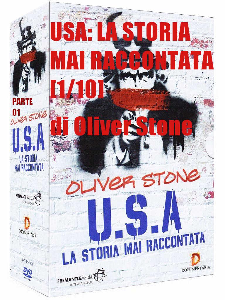 [1/10] OLIVER STONE: USA, LA STORIA MAI RACCONTATA [1/10] PARTE 1: FRANKLIN DELANO ROOSEVELT