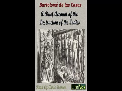 Bartolome' de las Casas: A Brief Account of the Destruction of the Indies. 1552
