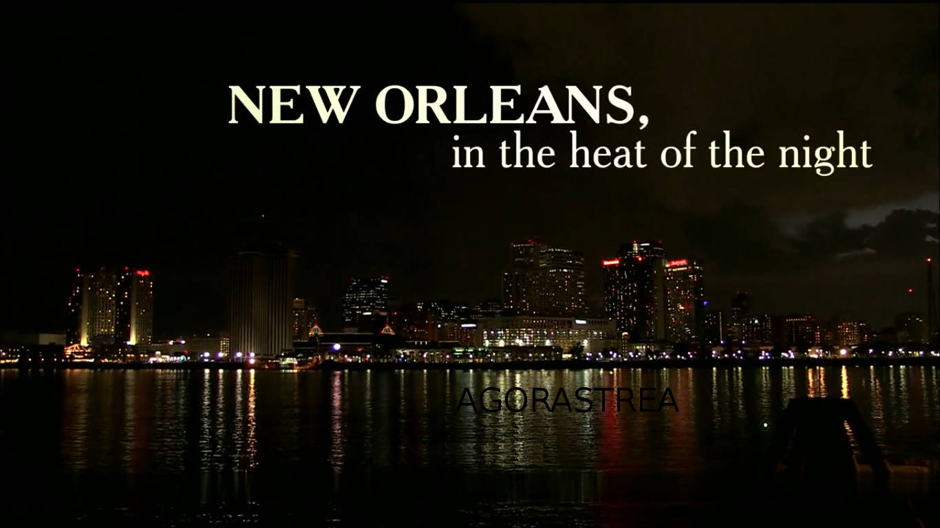 NEW ORLEANS, IN THE HEAT OF THE NIGHT - DOCUMENTARY - AUDIO ENG - SUB ENG