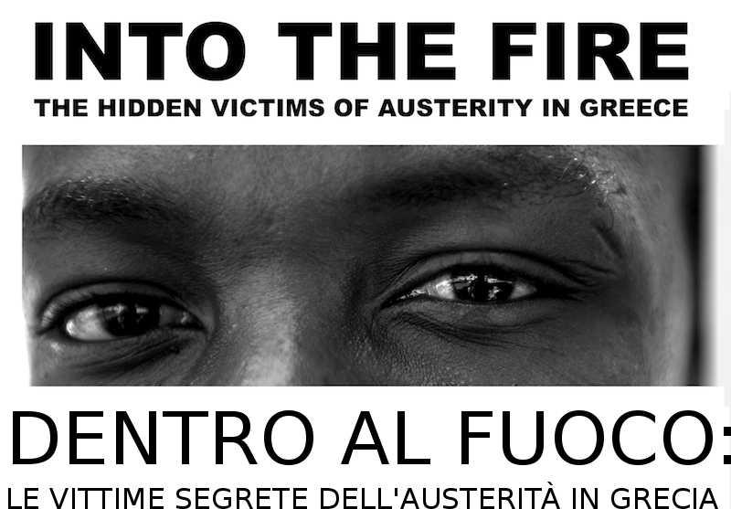 DENTRO AL FUOCO: LE VITTIME NASCOSTE DELL'AUSTERITA' IN GRECIA
